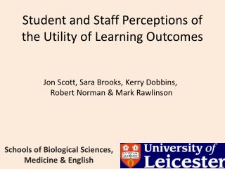 Student and Staff Perceptions of the Utility of Learning Outcomes