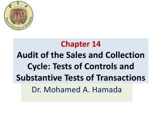 Chapter  14 Audit of the Sales and Collection Cycle: Tests of Controls and Substantive Tests of Transactions