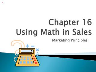 Chapter 16 Using Math in Sales
