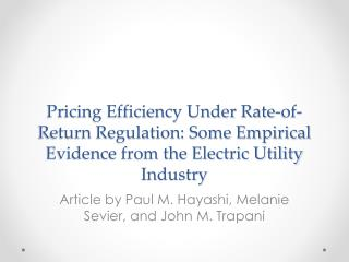 Pricing Efficiency  Under  Rate-of-Return Regulation: Some Empirical Evidence from the Electric Utility Industry