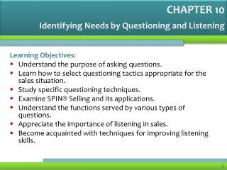 Identifying Needs by Questioning and Listening