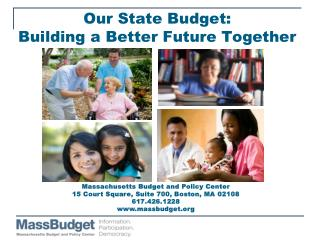 Our State Budget:  Building a Better Future Together
