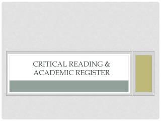 Critical Reading & Academic Register