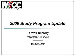 2009 Study Program Update