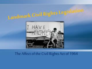 Landmark Civil Rights Legislation