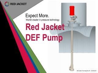 Red Jacket  DEF Pump