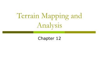 terrain mapping and analysis