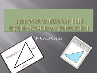 The wonders of the Pythagorean Theorem