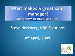 What makes a great sales manager? (And how to manage them)