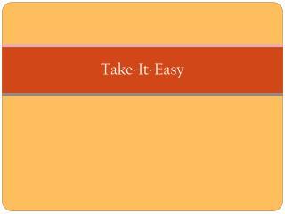 Take-It-Easy