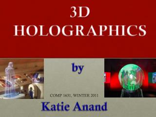 3D HOLOGRAPHICS