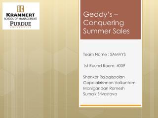 Geddy's  – Conquering Summer Sales
