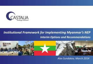 Institutional Framework for Implementing Myanmar's NEP Interim Options and Recommendations
