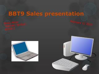 BBT9 Sales presentation