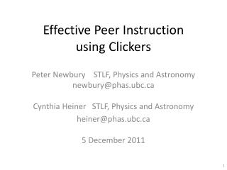 Effective Peer Instruction using Clickers