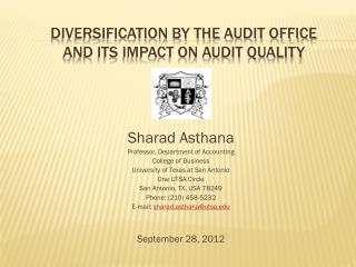 DIVERSIFICATION BY THE AUDIT OFFICE AND ITS IMPACT ON AUDIT QUALITY