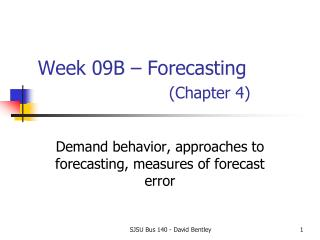 Week  09B  – Forecasting (Chapter 4)