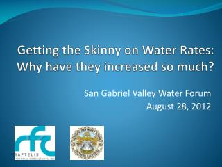 Getting the Skinny on Water Rates:  Why have they increased so much?