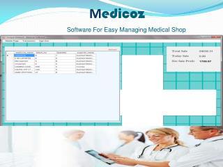 M edicoz Software For Easy Managing Medical Shop
