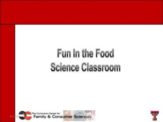 More Fun In the Food  Science Classroom
