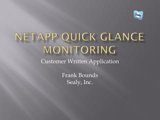 NetApp  Quick Glance Monitoring