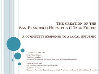 The creation of the San Francisco Hepatitis C Task Force: a community response to a local epidemic