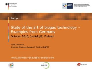 State of the art of biogas technology - Examples from Germany