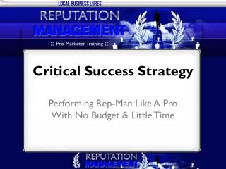 Critical Success Strategy