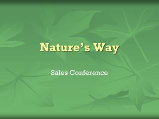 Nature�s Way