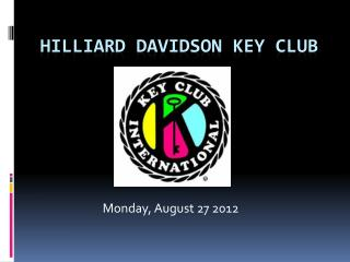 Hilliard Davidson Key Club