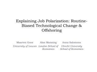 Explaining Job Polarization: Routine-Biased Technological Change & Offshoring