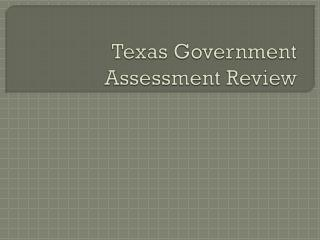 Texas Government  Assessment Review