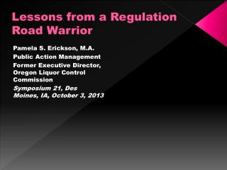 Lessons from a Regulation Road Warrior