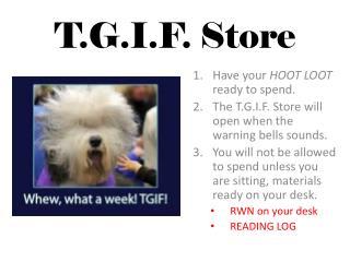 T.G.I.F. Store