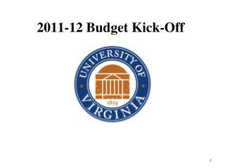 2011-12 Budget Kick-Off