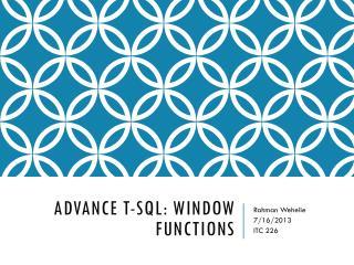 Advance  T-SQL:  Window Functions