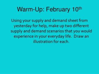 Warm-Up: February 10 th
