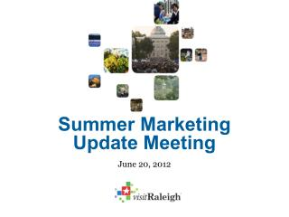 Summer Marketing Update Meeting