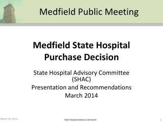 Medfield State Hospital Purchase Decision