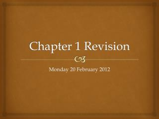 Chapter 1 Revision
