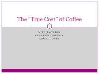 "The ""True Cost"" of Coffee"
