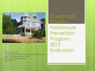 Cuyahoga County Foreclosure Prevention Program, 2012 Evaluation