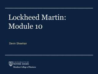 Lockheed Martin:  Module 10