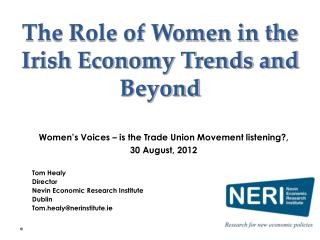 The Role of Women in the Irish Economy Trends and Beyond