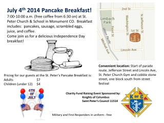 July  4 th  2014  Pancake Breakfast!