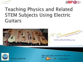 Teaching Physics and Related STEM Subjects Using Electric Guitars