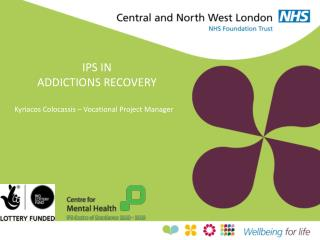 IPS IN ADDICTIONS RECOVERY Kyriacos Colocassis  � Vocational Project Manager