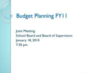 Budget Planning FY11