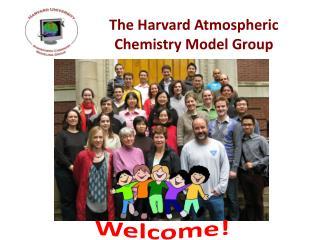 The Harvard Atmospheric Chemistry Model Group