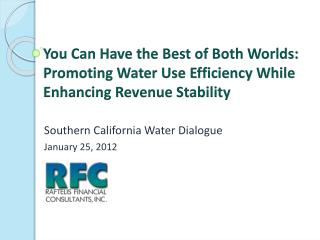 You Can Have the Best of Both Worlds:   Promoting Water Use Efficiency While Enhancing Revenue Stability